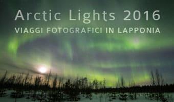 """La magia dell'aurora boreale in Lapponia: viaggi fotografici in compagnia del fotoreporter e """"cacciatore di aurore boreali"""" Gabriele Menis"""